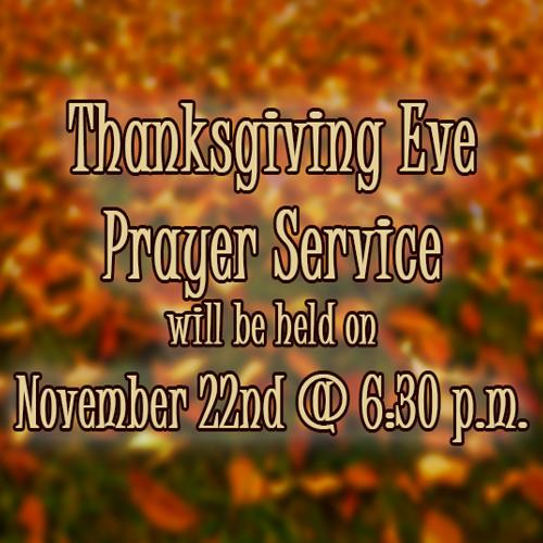 Upcoming Events Thanksgiving Eve Prayer Service Jason Adams T1654350000
