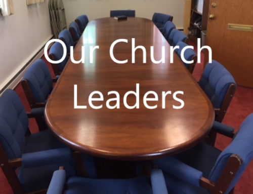 Our Church Leadership: Elders and Deacons