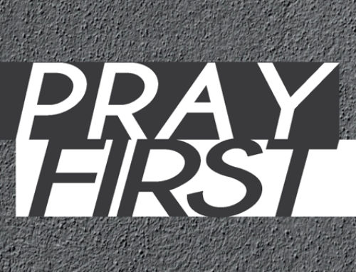 Pray First – Prayer meetings
